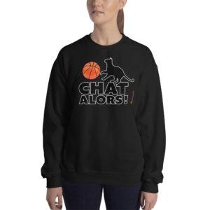 Basketball Chat alors - Unisex Sweatshirt - Design by fANSIMON