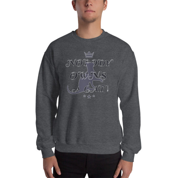 Nobody Owns A Cat - Unisex Sweatshirt - Design by fANSIMON
