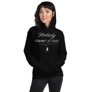 Nobody owns a cat: Unisex Hoodie - Design by fANSIMON