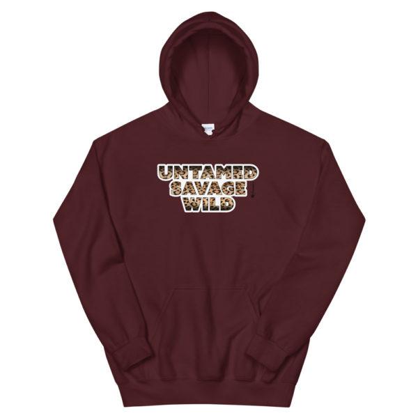 Untamed Savage Wild: Unisex Hoodie - Design by fANSIMON