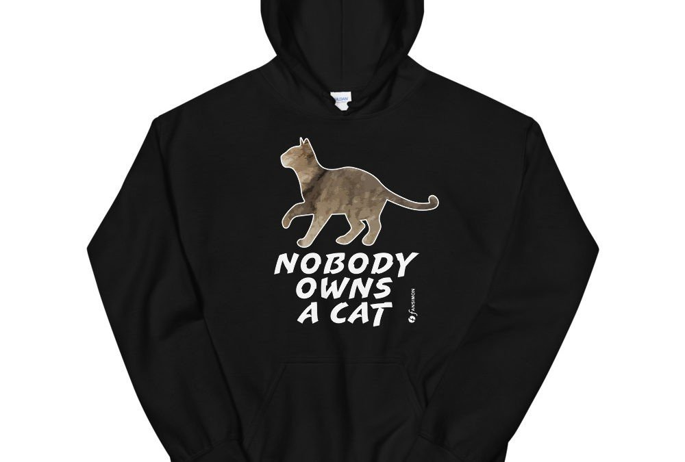 Nobody owns a cat